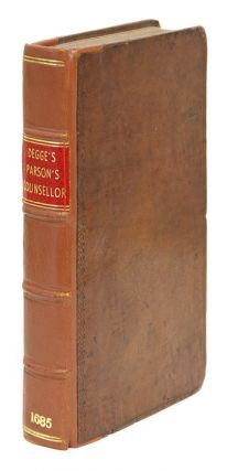 The Parson's Counsellor, With the Law of Tythes or Tything, In Two. Sir Simon Degge.