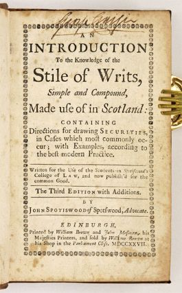 An Introduction to the Knowledge of the Stile of Writs, Simple...