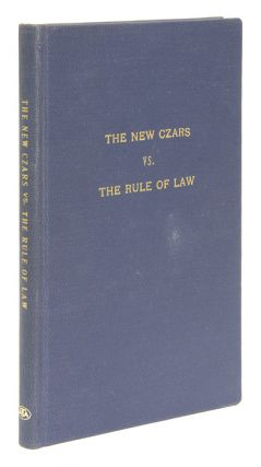 The New Czars Vs the Rule of Law. Lewis F. Powell, American Bar 67366Association