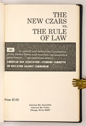 The New Czars Vs the Rule of Law.