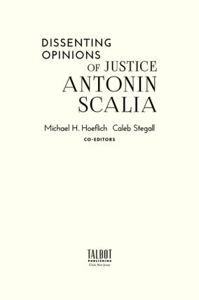 Dissenting Opinions of Justice Antonin Scalia