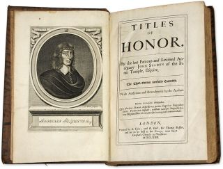 Titles of Honor: By the Famous and Learned Antiquary John Selden...