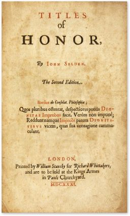 Titles of Honor, By Iohn Selden, The Second Edition, 1631.