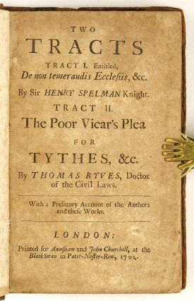 Two Tracts, Tract I Entitled, De non Temerandis Ecclesiis, &c. By Sir.