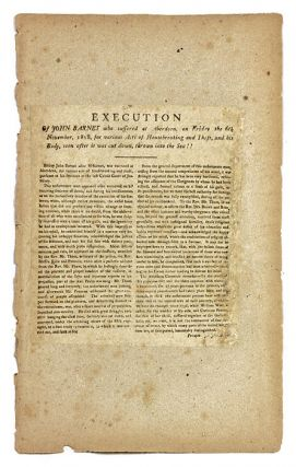 Execution of John Barnet Who Suffered at Aberdeen on Friday the 6th. Broadside, Execution, John...