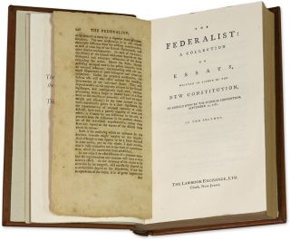 The Federalist [Leaf Book] Containing an original leaf from the 1st ed