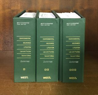 Environmental Insurance Litigation: Law and Practice 2d. 3 Vols 2017. Tod I. Zuckerman