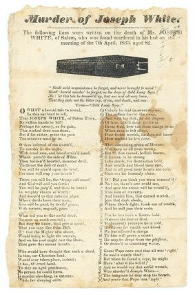 Murder of Joseph White, The Following Lines were Written on the Death. Broadside, Murder, Joseph White.