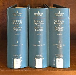 California Deposition and Discovery Practice. 3 Vols. thru rel 82/2017. J. N. DeMeo, John F. DeMeo