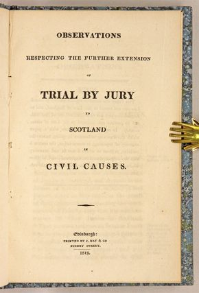 Observations Respecting the Further Extension of Trial by Jury...