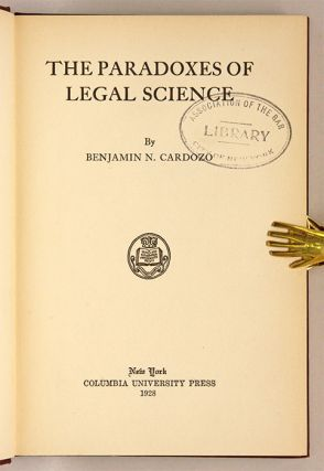 The Paradoxes of Legal Science, Inscribed by Cardozo.