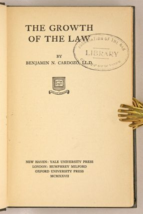 The Growth of the Law, Inscribed by Cardozo.