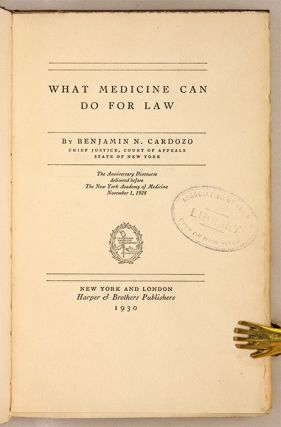 What Medicine Can Do For Law, Signed by Cardozo.
