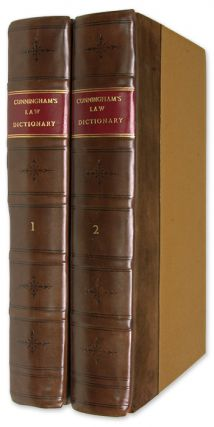 A New and Complete Law-Dictionary Or General Abridgment. 1st ed 2 vols. Timothy Cunningham.