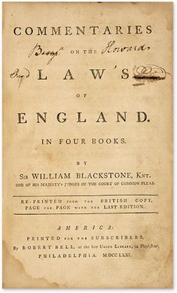 Commentaries on the Laws of England. Re-Printed From the British Copy