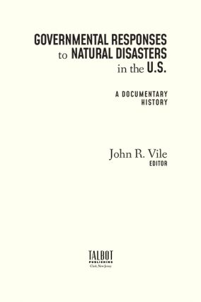 Governmental Responses to Natural Disasters in the U.S.: A Documentary