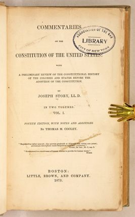Commentaries on the Constitution of the United States, With a...