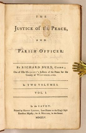 The Justice of the Peace, And Parish Officer, London, 1755.