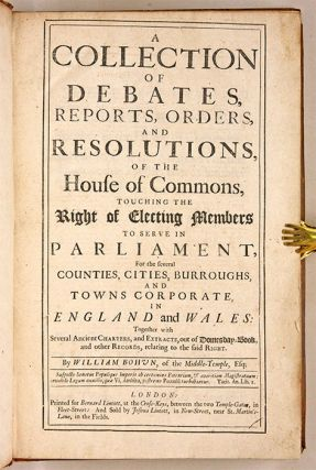 A Collection of Debates, Reports, Orders, And Resolutions, Electing..