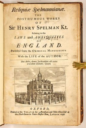 Reliquiae Spelmannianae: The Posthumous Works of Sir Henry Spelman...