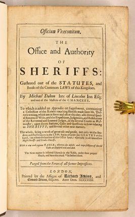 Officium Vicecomitum, The Office and Authority of the Sheriffs...