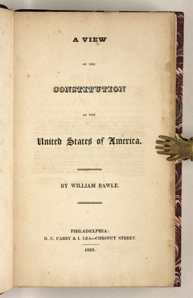 A View of the Constitution of the United States, First Edition.