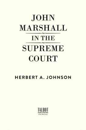 John Marshall in the Supreme Court.