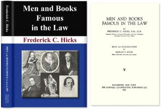 Men and Books Famous in the Law. Frederick C. Hicks