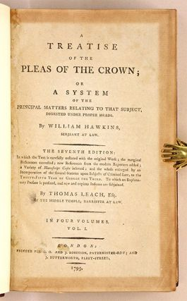 A Treatise of the Pleas of the Crown: Or, A System of the Principal...