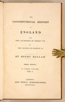 The Constitutional History of England from the Accession of Henry VII.
