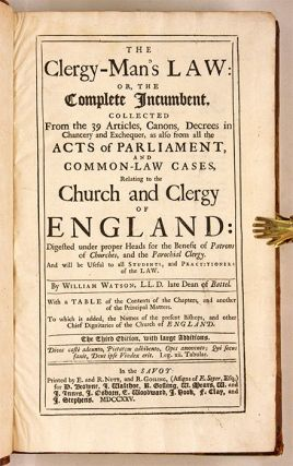 The Clergy-Man's Law: Or, The Complete Incumbent Collected from the...