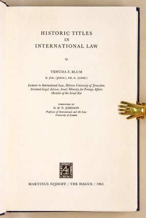 Historic Titles in International Law, The Hague, 1965.