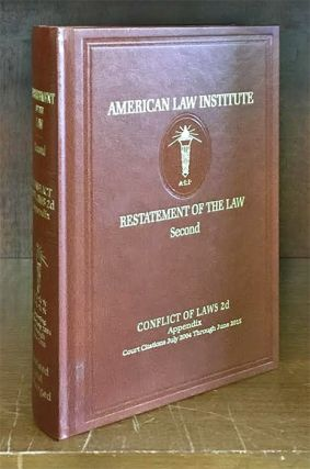 Restatement of the Law: Conflict of Laws 2d Appendix Vol. 8 (2016). American Law Institute