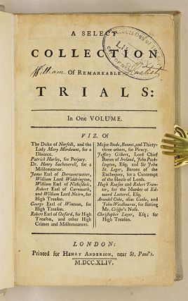 A Select Collection of Remarkable Trials, In One Volume, London, 1744.