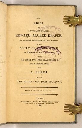 The Trial of Lieutenant Colonel Edward Alured Draper, of the Third...