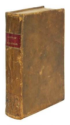 Laws of Arkansas Territory, Compiled and Arranged by J Steele and. Arkansas, J. M'Campbell...