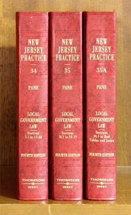 Local Government Law, 4th ed. 3 Vols. with June 2017 supplements. Michael A. Pane, New Jersey Prac Vols, A.