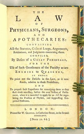 The Law of Physicians, Surgeons, And Apothecaries, Containing...