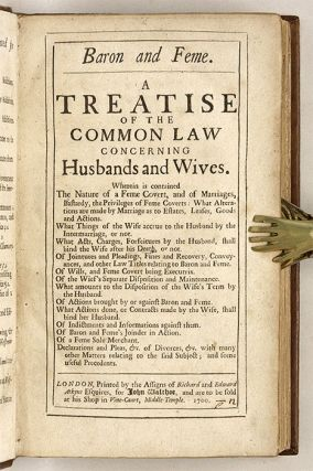 Baron and Feme, A Treatise of the Common Law Concerning Husband and...