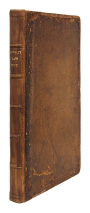 A Law Dictionary; Or the Interpreter of Words and Terms Used Either. John Cowell.