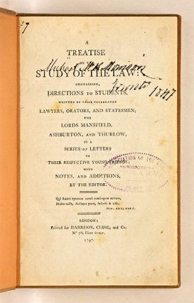 A Treatise on the Study of Law: Containing, Directions to Students,...