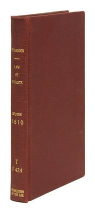 An Essay on the Law of Patents for New Inventions, With an Appendix. Thomas G. Fessenden