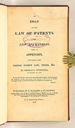 An Essay on the Law of Patents for New Inventions, With an Appendix...