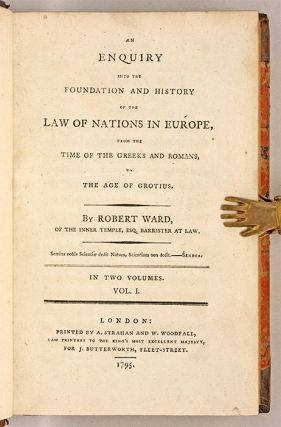 An Enquiry Into the Foundation and History of the Law of Nations in...
