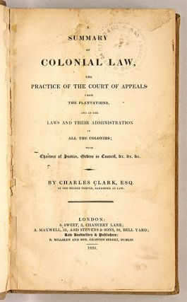 A Summary of Colonial Law, The Practice of the Court of Appeals...
