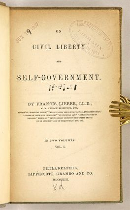 On Civil Liberty and Self-Government. 2 Vols, 1st ed.