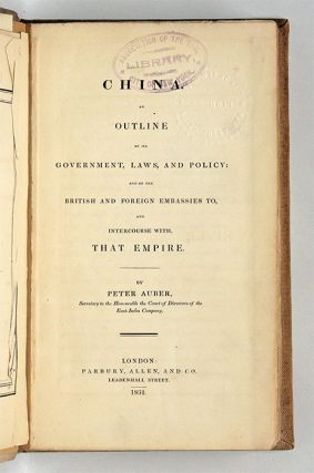 China, An Outline of Its Government, Laws, And Policy, And of the...