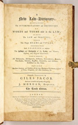 A New Law-Dictionary: Containing, The Interpretation and Definition...