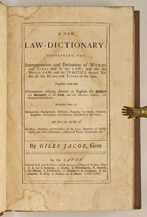 A New Law-Dictionary: Containing the Interpretation and Definition...