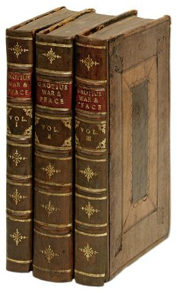 Of the Rights of War and Peace... London, 1715. 3 vols. Hugo Grotius, John Morrice, and Ed
